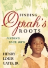 Finding Oprah's Roots : Finding Yours - eBook