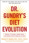 Dr. Gundry's Diet Evolution : Turn Off the Genes That Are Killing You and Your Waistline - eBook
