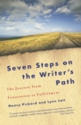 Seven Steps on the Writer's Path : The Journey from Frustration to Fulfillment - eBook