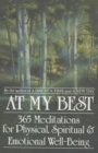 At My Best : 365 Meditations For The Physical, Spiritual, And Emotional Well-Being - eBook