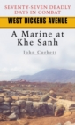 West Dickens Avenue : A Marine at Khe Sanh - eBook
