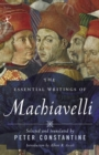 The Essential Writings of Machiavelli - eBook