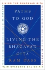 Paths to God : Living the Bhagavad Gita - eBook