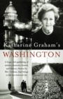 Katharine Graham's Washington - eBook