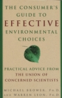 The Consumer's Guide to Effective Environmental Choices : Practical Advice from The Union of Concerned Scientists - eBook