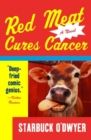 Red Meat Cures Cancer - eBook