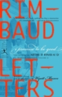 I Promise to Be Good : The Letters of Arthur Rimbaud - eBook