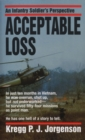 Acceptable Loss : An Infantry Soldier's Perspective - eBook