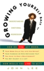 Growing Yourself Back Up : Understanding Emotional Regression - eBook
