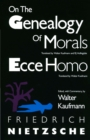 On the Genealogy of Morals and Ecce Homo - eBook