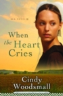 When the Heart Cries - eBook