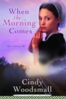 When the Morning Comes - eBook