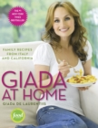 Giada at Home : Family Recipes from Italy and California: A Cookbook - Book