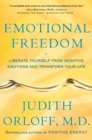 Emotional Freedom : Liberate Yourself from Negative Emotions and Transform Your Life - eBook