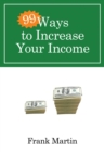 99 Ways to Increase Your Income - eBook