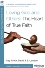 Loving God and Others : A 6-Week, No-Homework Bible Study - eBook
