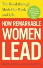 How Remarkable Women Lead - Book