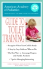 The American Academy of Pediatrics Guide to Toilet Training - eBook