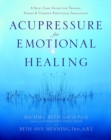 Acupressure for Emotional Healing - eBook