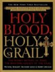 Holy Blood, Holy Grail Illustrated Edition - eBook