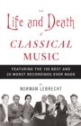 Life and Death of Classical Music - eBook