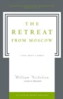 The Retreat from Moscow : A Play About a Family - eBook