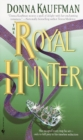 The Royal Hunter : A Novel - eBook