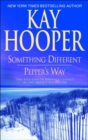 Something Different/Pepper's Way - eBook