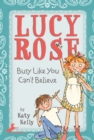 Lucy Rose: Busy Like You Can't Believe - eBook