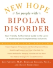 New Hope For People With Bipolar Disorder Revised 2nd Edition : Your Friendly, Authoritative Guide to the Latest in Traditional and Complementary Solutions - eBook