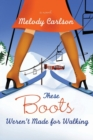 These Boots Weren't Made for Walking - eBook