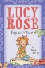 Lucy Rose: Big on Plans - eBook