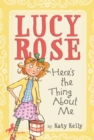 Lucy Rose: Here's the Thing About Me - eBook