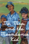 Me, Mop, and the Moondance Kid - eBook