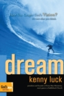 Dream : Have You Caught God's Vision? - eBook