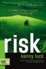 Risk : Are You Willing to Trust God with Everything? - eBook