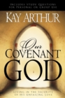 Our Covenant God : Living in the Security of His Unfailing Love - eBook