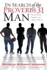 In Search of the Proverbs 31 Man : The One God Approves and a Woman Wants - eBook