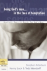Being God's Man in the Face of Temptation : Real Life. Powerful Truth. For God's Men - eBook