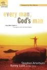 Every Man, God's Man : Every Man's Guide to...Courageous Faith and Daily Integrity - eBook