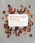 Millennials Rising : The Next Great Generation - eBook