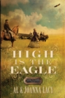 High Is the Eagle - eBook
