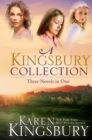 A Kingsbury Collection : Three Novels in One: Where Yesterday Lives, When Joy Came to Stay, On Every Side - eBook