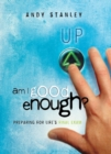 Am I Good Enough? : Preparing for Life's Final Exam - eBook