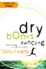 Dry Bones Dancing : Resurrecting Your Spiritual Passion - eBook