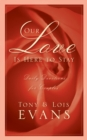 Our Love Is Here to Stay : A Daily Devotional for Couples - eBook