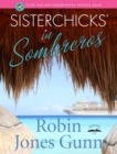 Sisterchicks in Sombreros - eBook