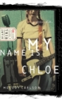 My Name Is Chloe - eBook