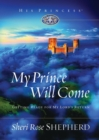 My Prince Will Come : Getting Ready for My Lord's Return - eBook