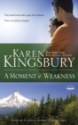 A Moment of Weakness - eBook